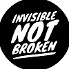 Invisible Not Broken Chronic Illness Podcast
