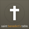 Saint Benedict's Table
