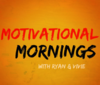 Motivational Mornings