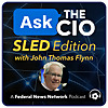 Ask the CIO: SLED Edition