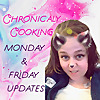 Chronically Cooking