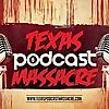 Texas Podcast Massacre