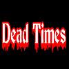 Dead Times
