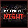 Bad Movie Night Podcast