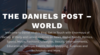 The Daniels Post World