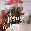 Jesus and Tea