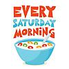 Every Saturday Morning
