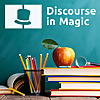 Discourse in Magic