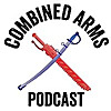 Combined Arms Podcast