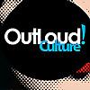 OutLoud! Culture