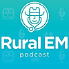 Rural Emergency Medicine Podcast