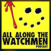 All Along The Watchmen