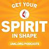 Get Your Spirit in Shape   United Methodist Podcast