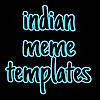 Indian Meme Templates
