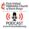First United Methodist Church   Baton Rouge