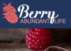 Berry Abundant Life