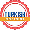 Turkish Foods Recipes