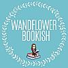 WandflowerBookish | Book Reviews and More