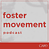 Foster Movement Podcast