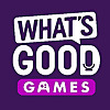 What's Good Games | A Video Game Podcast