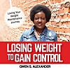 Perdre du poids pour prendre le contrôle