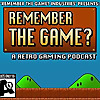 Remember The Game | Retro Gaming Podcast