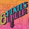 6 Pixels Under