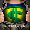The Debt Dad Show