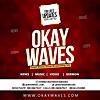 Okay Waves