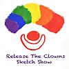 Release The Clowns Sketch Comedy Podcast