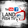 Land Fish TV