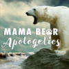 Mama Bear Apologetics Podcast