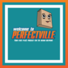 Perfectville Podcast