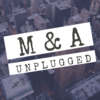 M&A Unplugged
