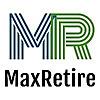 Max Retire   Maximize Retirement