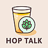 Hop Talk | A Craft Beer Podcast