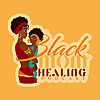Black Mom Working Podcast
