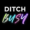 Ditch Busy