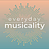 Everyday Musicality: Unlocking the Inner Musician Through MLT