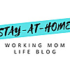 Stay-at-home Working Mom Life Blog