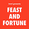 Feast and Fortune