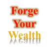 Forge Your Wealth