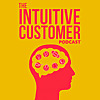 The Intuitive Customer | Improving Customer Experience