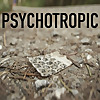 Psychotropic: Where Drugs and Life Intersect