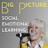 Big Picture Social Emotional Learning Podcast