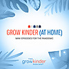 The Grow Kinder Podcast