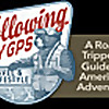 Following My GPS | A Road-Tripper's Guide to American Adventure