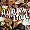 Agate Dad