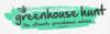Greenhouse Hunt