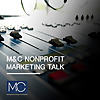 M&C Nonprofit Marketing Talk